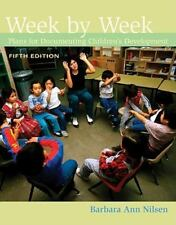 What's New in Early Childhood: Week by Week : Plans for Documenting...