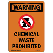 OSHA WARNING Sign - Chemical Waste Prohibited With Symbol| �Made in the USA