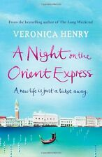 A Night on the Orient Express,Veronica Henry