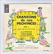 """Aimé DONIAT Disque 45T 7"""" EP CHANSONS PROVINCES Vol 1 BRETAGNE M. CARIVEN RARE"""