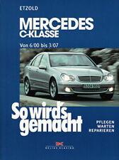 MERCEDES-BENZ C-Klasse W203 Reparaturanleitung So wirds gemacht/Reparatur-Buch