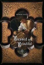 Blessed and Beautiful: Picturing the Saints, Kiely, Robert, Very Good Book