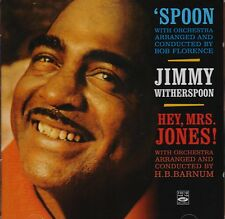 Jimmy Witherspoon: Spoon + Hey, Mrs. Jones! (2 Lps On 1 Cd)