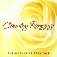 Country Romance by Gary W. Smith (Piano) (CD, 2006, Green Hill Productions)