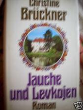 Brückner : Jauche und Levkojen / HC gebunden