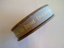 Time to Drink Champagne Ribbon - Grey Vintage Wedding Craft Trim - Per Metre