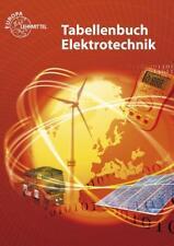 Tabellenbuch Elektrotechnik: Tabellen - Formeln - Normenanwendungen Heinz O ...
