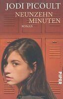 Neunzehn Minuten: Roman von Picoult, Jodi | Buch | Zustand gut