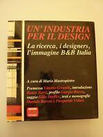 BUCH - Un' industria per il design B & B ITALIA - Antonio Citterio Paolo Piva