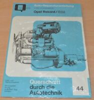 OPEL Rekord A Olympia Caravan P1 P2 Motor Getriebe Bremse Reparaturanleitung B44