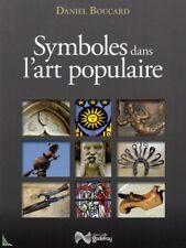 Symboles dans l'Art populaire, livre de D.Boucard