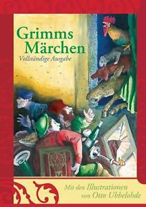 Grimms Märchen | Vollständige Ausgabe | Jacob Grimm (u. a.) | Buch | Deutsch