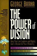 The Power of Vision How You Can Capture and Apply God's Vision for Your Ministry