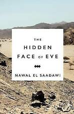 The Hidden Face of Eve: Women in the Arab World by Nawal El-Saadawi...