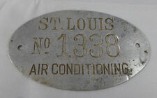 Vintage  SAINT LOUIS Air Conditioning TAG Metal  No.1338 RARE!!