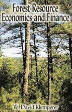 Forest Resource Economics And Finance by W David Klemperer - 2003 paperback ed
