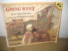 Going West/ Jean Van Leeuwen/ Allen/ Puffin/ wagon train