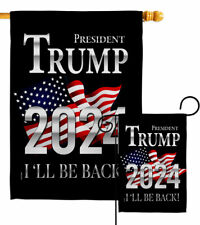 Trump Be Back 2024 Garden Flag Vote Patriotic Gift Yard House Banner