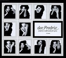 Dee Fredrix / And So I Will Wait For You