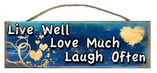 "Live Well Love Much Laugh Rustic Wall Sign Plaque Gifts Ladies Home 4"" x 12"""