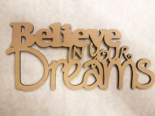 "WALL ART /""BELIEVE IN YOUR DREAMS/"" 400mm x 180mm x 3mm"