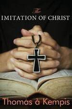 The Imitation of Christ by Kempis, Thomas a