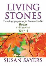 Living Stones: Rocks Year A (6-10 Year Olds): The All-age Resource for the Revis