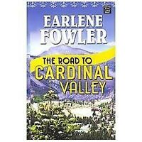 The Road to Cardinal Valley, Fowler, Earlene, Good Books