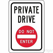 "Private Drive DO NOT ENTER 12"" x 8"" Aluminum Metal Novelty Sign"