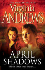April Shadows by Virginia Andrews (Paperback, 2008) New Book