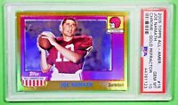 2005 Topps Chrome JOE NAMATH All-American Gold Refractor /55 PSA 10 🏦 Pop 1 🏦