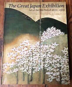 The Great Japan Exhibition: Art of the Edo Period 1600-1868, Weidenfeld&Nicolson