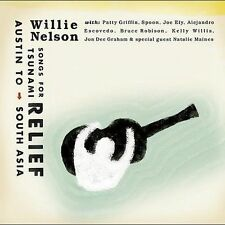 Willie Nelson : Songs for the Tsunami Relief: Austin to South Asia [Us Imp.] CD