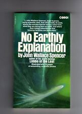 NO EARTHLY EXPLANATION - JOHN WALLACE SPENCER  - VINTAGE P/BACK 1975