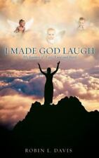 I Made God Laugh (Paperback or Softback)