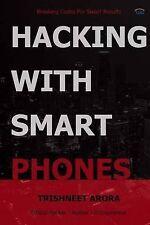 NEW Hacking With Smart Phones by Trishneet Arora