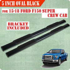 "For 15-18 FORD F150 Super Crew Cab 5"" Nerf Bar Running Board Side Step BLK Oval"