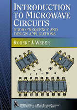 Introduction to Microwave Circuits: Radio Frequency and Design Applications by