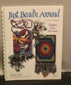 Just Bead'N Around Vol II Amy Loh-Kupser Beadweaving Patterns Peyote Brickstitch