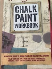 Annie Sloan's Chalk Paint Workbook: A practical guide to mixing paint and more .