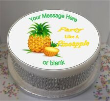 """Novelty Personalised Party Like A Pineapple 8"""" Edible Icing Cake Topper"""