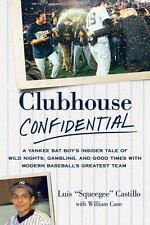 Clubhouse Confidential : A Yankee Bat Boy's Insider Tale of Wild Nights, Gamblin