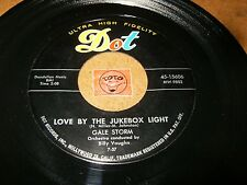 GALE STORM - LOVE BY THE JUKEBOX LIGHT - ON MY MIND AGAIN   / LISTEN - GIRL