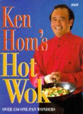 Ken Hom's Hot Wok: Over 150 One-pan Wonders by Ken Hom (Hardback, 1996)