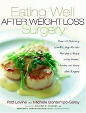 Eating Well After Weight Loss Surgery: Over 140 Delicious Low-Fat High-Protein R
