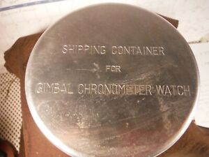 Hamilton Ships chronometer shipping container model 22 Aluminum with inserts