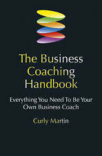 The Business Coaching Handbook: Everything You Need to be Your Own Business Coac