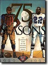 75 Seasons: The Complete Story of the National Football League, 1920-1995, McDon