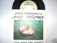 "7"" SINGLE JOESI PROKOPETZ MY BONY IS OVER THE OCEAN HERR REDL"