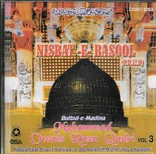 OWAIS RAZA QADRI - NISBAT - E - RASOOL - VOL 3 - NEW NAAT CD - FREE UK POST